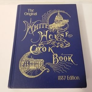 White House Cook Book 1887 Edition / 1999 HC